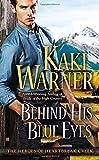 Behind His Blue Eyes (The Heroes of Heartbreak Creek)