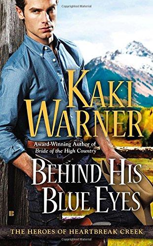 Image of Behind His Blue Eyes (The Heroes of Heartbreak Creek)