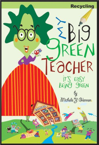 My Big Green Teacher:Recycling (It's Easy Being Green)