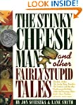 The Stinky Cheese Man and Other Fairl...