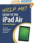 Help Me! Guide to the iPad Air: Step-...