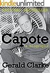 Capote: A Biography (Books Into Film)...