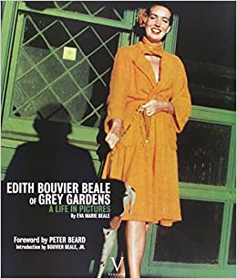 Edith Bouvier Beale of Grey Gardens: A Life in Pictures: Eva Marie