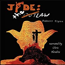 Jade: The Law (       UNABRIDGED) by Robert Flynn Narrated by Chris Hendrie