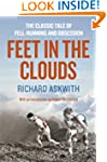 Feet in the Clouds: A Tale of Fell-ru...