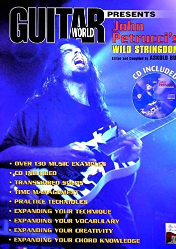 Guitar World Presents John Petrucci's Wild Stringdom: Book & CD