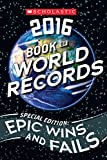 img - for Scholastic Book of World Records 2016 book / textbook / text book