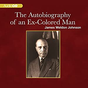 The Autobiography of an Ex-Colored Man Audiobook