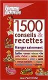 1500 CONSEILS & RECETTES