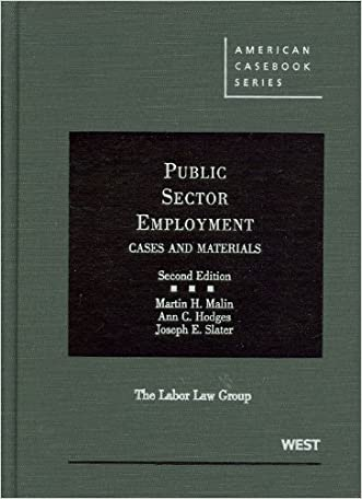 Public Sector Employment (American Casebook Series)
