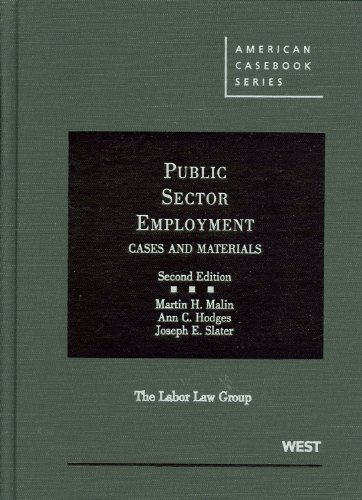 Public Sector Employment, 2d (American Casebooks)