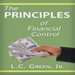 The Principles of Financial Control | LC Green Jr.