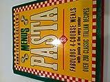 img - for Anna Teresa Callen's Menus for Pasta by Callen, Anna Teresa (1985) Hardcover book / textbook / text book