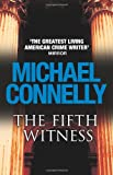 The Fifth Witness (Mickey Haller 4) Michael Connelly