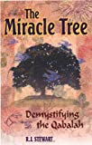 The Miracle Tree: Demystifying the Qabalah (1564146502) by Stewart, R. J.