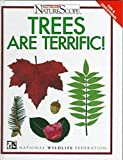 img - for Trees Are Terrific! (Ranger Rick's Naturescope) book / textbook / text book