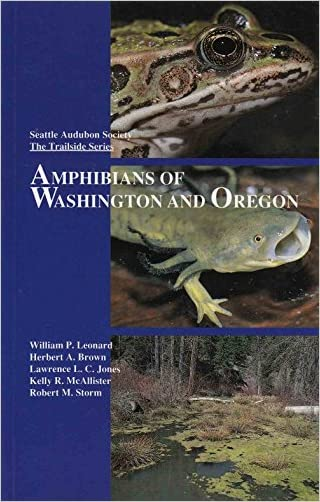 Amphibians of Washington and Oregon written by William P. Leonard