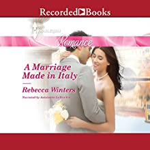 A Marriage Made in Italy (       UNABRIDGED) by Rebecca Winters Narrated by Antoinette LaVecchia