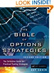 The Bible of Options Strategies: The...