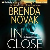 In Close: Bulletproof Trilogy, Book 3 | Brenda Novak