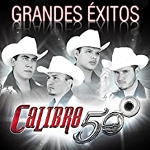 Calibre 50 - Grandes Exitos