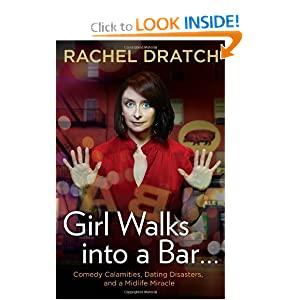 Girl Walks into a Bar  - Rachel Dratch