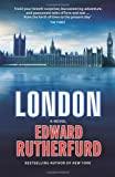 Edward Rutherfurd London: a Novel