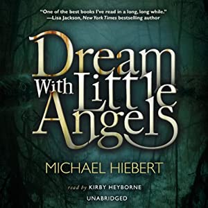 Dream with Little Angels | [Michael Hiebert]