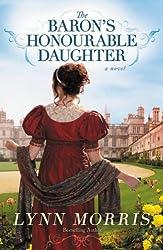 The Baron's Honourable Daughter: A Novel