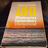 img - for UFO Missionaries Extraordinary book / textbook / text book