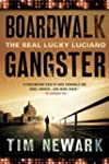 Boardwalk Gangster: The Real Lucky Lu...