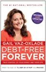 Debt-Free Forever: Take Control of Yo...