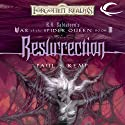 Resurrection: Forgotten Realms: War of the Spider Queen, Book 6