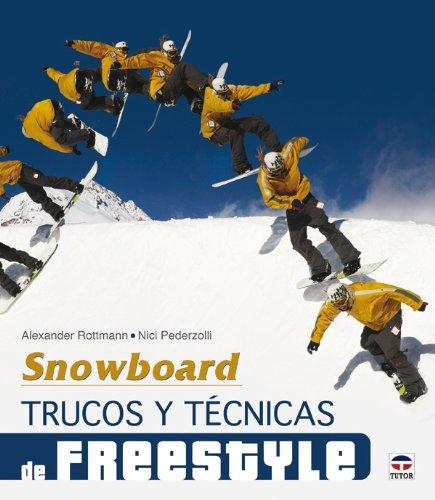 Snowboard : trucos y técnicas de freestyle