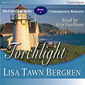 Torchlight: Full Circle Series #2 | [Lisa Tawn Bergren]