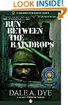 Run Between the Raindrops: Author's P...