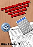 img - for A Comprehensive Guide to Claiming All Your All Your Tax Credits and Deductions book / textbook / text book