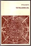 img - for Ptolemy's Tetrabiblos : or, Quadripartite : being four books of the influence of the stars book / textbook / text book
