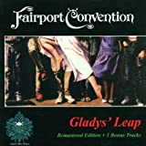 Gladys' Leap by Fairport Convention (2001-11-12)