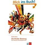Die Brüder Boateng: Eine deutsche Familiengeschichte
