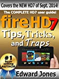 Fire HD7 Tips, Tricks, and Traps: A How-To Tutorial for the Fire HD7 (English Edition)