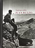 img - for Noticias Sobre Juan Rulfo, 1784-2003 (Spanish Edition) book / textbook / text book