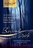 Beyond The Dark: Forever Mine�_Haunt Me�_Soul of the Wolf (The Pack)