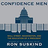 img - for Confidence Men: Wall Street, Washington, and the Education of a President book / textbook / text book