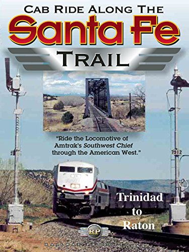 Cab Ride Along the Santa Fe Trail-Trinidad to Raton