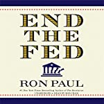 End the Fed | Ron Paul