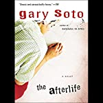 The Afterlife | Gary Soto