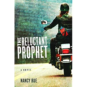 The Reluctant Prophet: A Novel (The Reluctant Prophet Series)