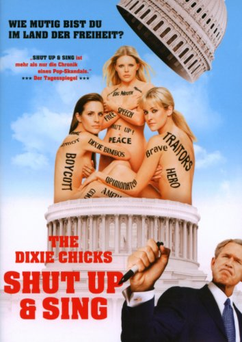 The Dixie Chicks: Shut Up & Sing (OmU)