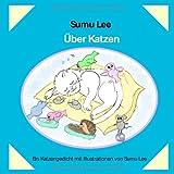 """�ber Katzen- Ein Katzengedichtvon """"Sumu Lee"""""""
